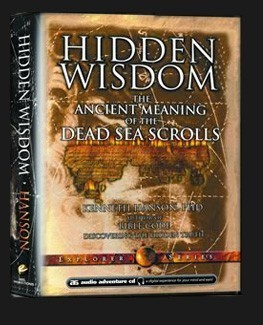 HIDDEN WISDOM The Ancient Meaning of the Dead Sea Scrolls : 4 CD ...