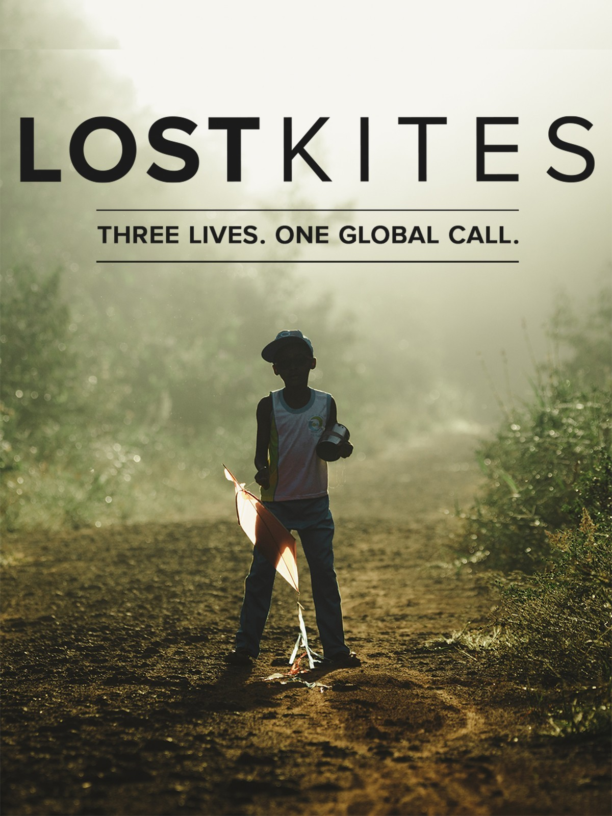 Lost Kites - Three Lives, One Global Call