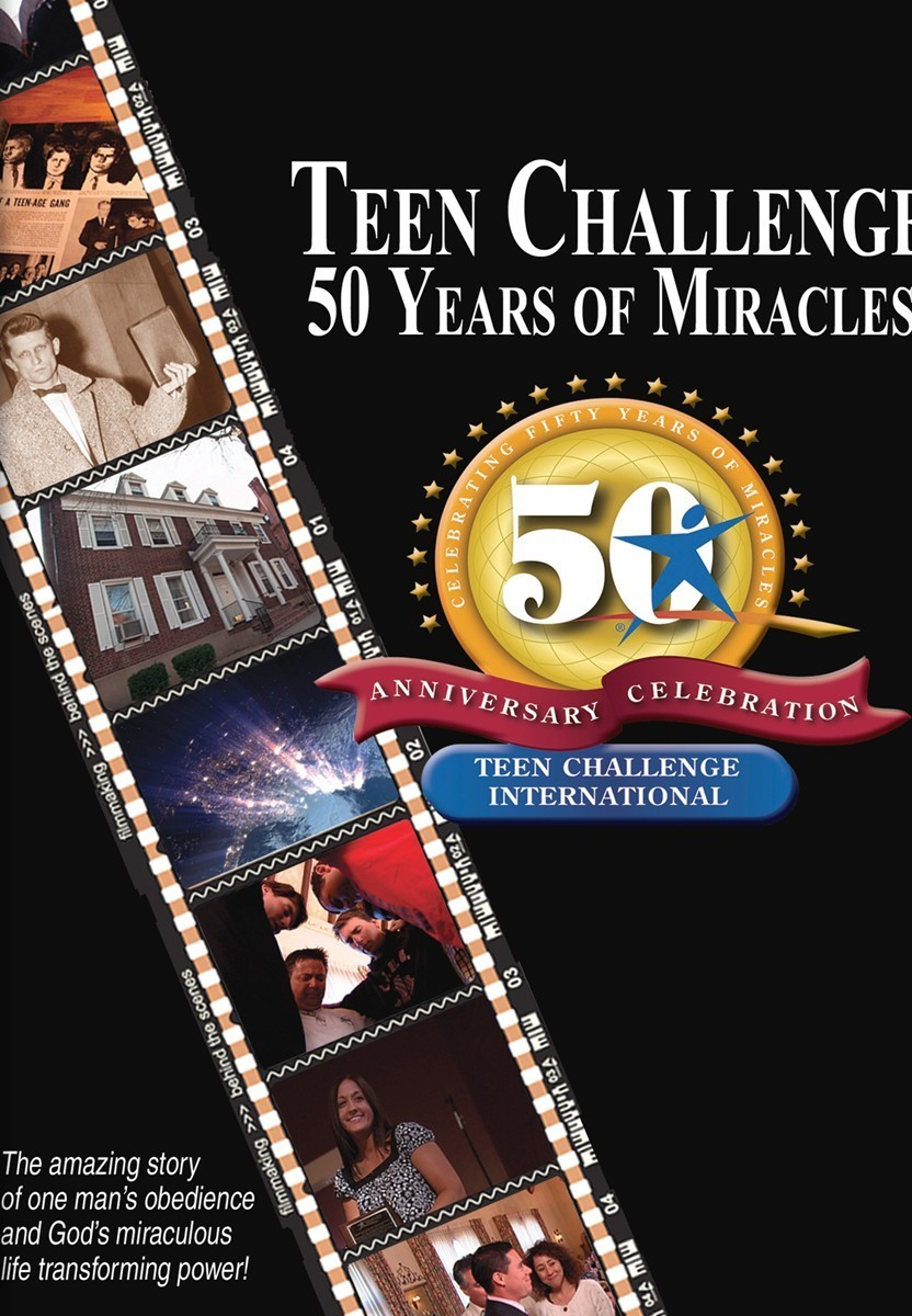Teen Challenge - 50 Years of Miracles - DVD