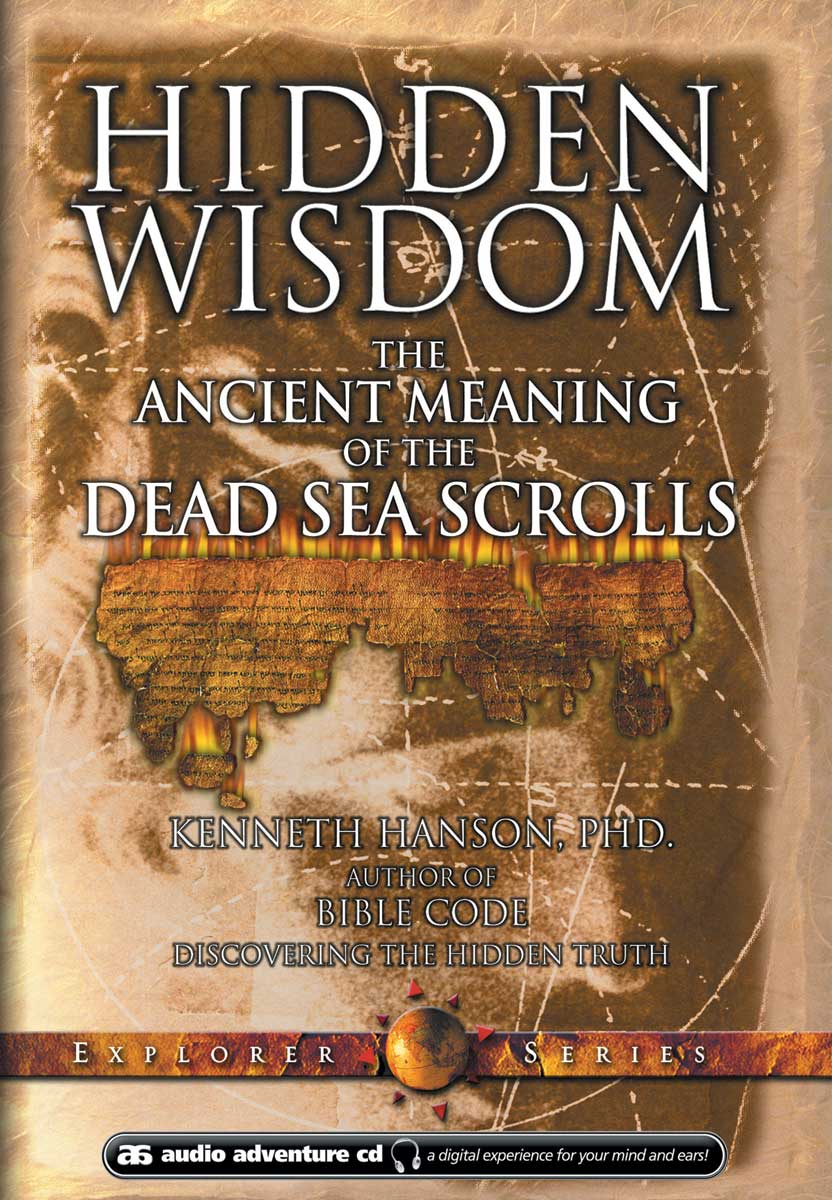 Hidden Wisdom - The Ancient Meaning of the Dead Sea Scrolls : 4 CD-Set AUDIO Adventure