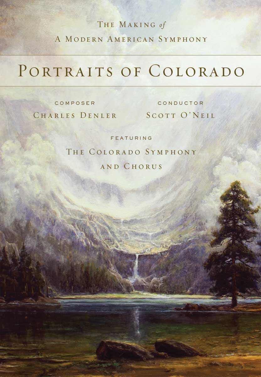 Portraits of Colorado: The Making of a Modern American Symphony - DVD